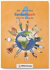ABC der Tiere, Neubearbeitung 2016: 4. Schuljahr, Sprachbuch (Silbierte Ausgabe)