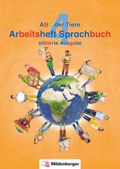 ABC der Tiere, Neubearbeitung 2016: 4. Schuljahr, Arbeitsheft Sprachbuch (Silbierte Ausgabe)