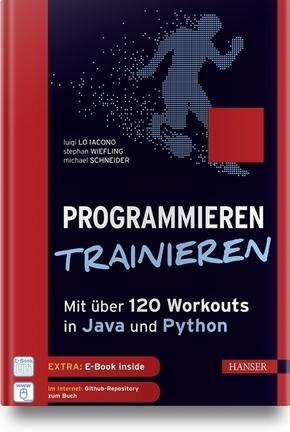 Programmieren trainieren - Mit über 100 Workouts in Java und Python