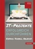 IT-Projekte erfolgreich durchführen (Ebook nicht enthalten)
