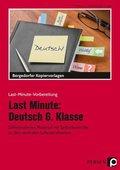 Last Minute: Deutsch 6. Klasse