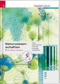 Naturwissenschaften 3 FW, m. Übungs-CD-ROM