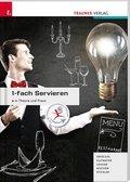 1-fach Servieren in Theorie und Praxis