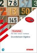 Training FOS/BOS - Mathematik Grundwissen Algebra (Vorkurs/Vorklasse)
