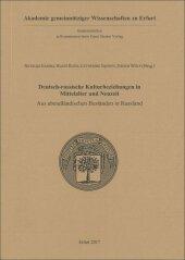 Deutsch-russische Kulturbeziehungen in Mittelalter und Neuzeit