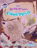 My little Pony - Tails of Equestria: Das Bestiarium von Equestria