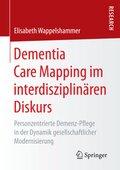 Dementia Care Mapping im interdisziplinären Diskurs
