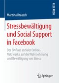 Stressbewältigung und Social Support in Facebook