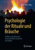 Psychologie der Rituale und Bräuche