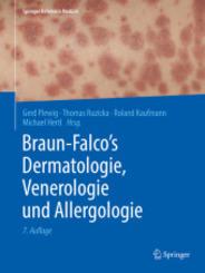 Braun-Falco's Dermatologie, Venerologie und Allergologie, 2 Bde.