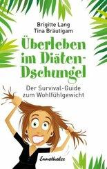 Überleben im Diäten-Dschungel