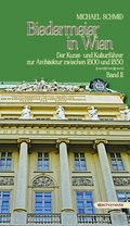 Biedermeier in Wien - Bd.2