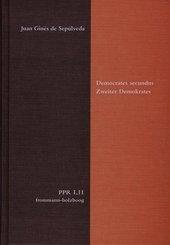 Politische Philosophie und Rechtstheorie des Mittelalters und der Neuzeit (PPR): Democrates Secundus / Zweiter Demokrates; Abt.1: Texte; Bd.1/12