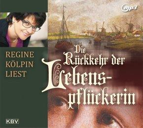 Die Rückkehr der Lebenspflückerin, 1 Audio-CD, MP3 Format