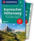 KOMPASS Wanderführer Karnischer Höhenweg, Von Thörl-Maglern nach Sillian, Mit Varianten und Gipfeln, m. 1 Karte