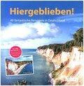 HOLIDAY Reisebuch: Hiergeblieben!