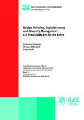 Design Thinking, Digitalisierung und Diversity Management