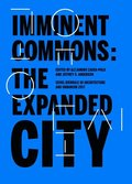 Imminent Commons: The Expanded City