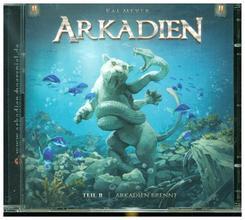 Arkadien brennt, 2 Audio-CDs