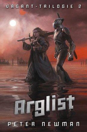 Vagant-Trilogie - Arglist