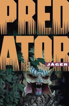Predator: Jäger - Bd.1