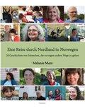 Eine Reise durch Nordland in Norwegen