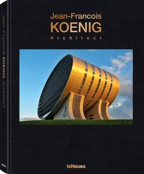 Jean-Francois Koenig Architect -  Das Portfolio eines Stararchitekten und ein Architekturbuch über modernes, innovatives Baudesign