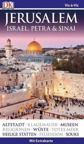 Vis-à-Vis Reiseführer Jerusalem. Israel, Petra & Sinai, m. 1 Karte
