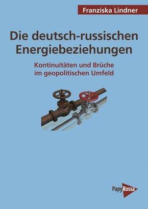 Die deutsch-russischen Energiebeziehungen