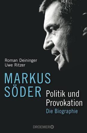 Markus Söder - Politik und Provokation