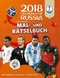 Das offizielle FIFA Fussball-Weltmeisterschaft Russland 2018 - Mal- und Rätselbuch