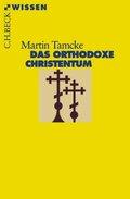 Das orthodoxe Christentum