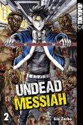 Undead Messiah - Bd.2