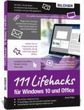 111 Lifehacks für Windows 10 und Office