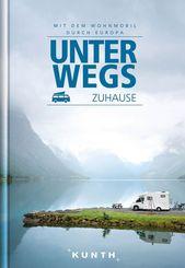 VWK Unterwegs zuhause - Mit dem Wohnmobil durch Europa