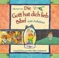 Die Gott hat dich lieb-Bibel zum Anhören - Geschichten aus dem Alten Testament, 1 Audio-CD
