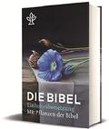 Die Bibel, Einheitsübersetzung, mit Bildern von Pflanzen der Bibel