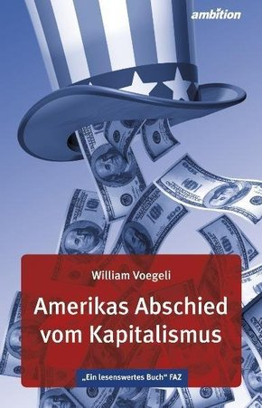 Amerikas Abschied vom Kapitalismus