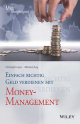 Einfach richtig Geld verdienen mit Money-Management