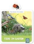 Mein kleines Tier-Lexikon - Tiere im Garten