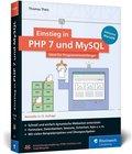 Einstieg in PHP 7 und MySQL, m. CD-ROM