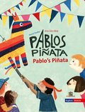 Pablos Piñata / Pablos's Piñata, deutsch-englisch
