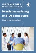 Praxisverwaltung und Organisation, Deutsch-Arabisch