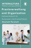Praxisverwaltung und Organisation, Deutsch-Persisch