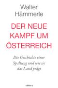Der neue Kampf um Österreich