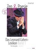 Zen & Poesie. Das Leonard Cohen- Lexikon / The Cohenpedia - Bd.1