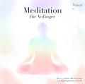 Meditation für Anfänger, 1 Audio-CD