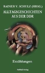 Alltagsgeschichten aus der DDR
