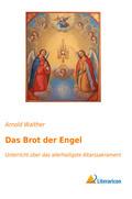 Das Brot der Engel