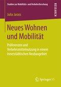 Neues Wohnen und Mobilität